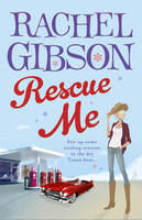 Cover for Rescue Me by Rachel Gibson