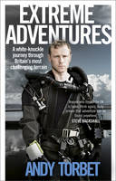 Extreme Adventures by Andy Torbet