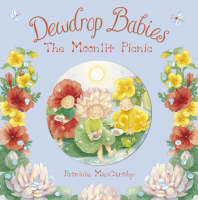 Dewdrop Babies The Moonlit Picnic by Patricia MacCarthy