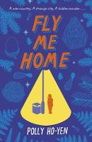 Fly Me Home by Polly Ho-Yen