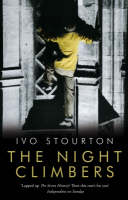 Cover for The Night Climbers by Ivo Stourton