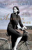 Cover for American Wife by Curtis Sittenfeld