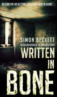 Cover for Written in Bone by Simon Beckett