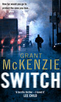 Switch by Grant Mckenzie