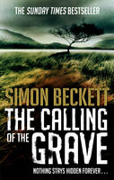 Cover for The Calling of the Grave by Simon Beckett
