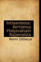 Intiaanisota Kertomus Yhdysvaltain Rajamaista by Konni Zilliacus