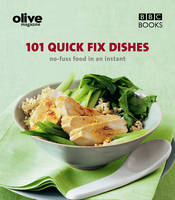 Olive: 101 Quick-Fix Dishes by Janine (Author) Ratcliffe