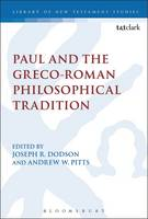 Paul and the Greco-Roman Philosophical Tradition by Andrew W. (Arizona Christian University, USA) Pitts