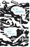 W.H. Auden Poems Selected by John Fuller by W. H. Auden