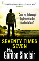 Cover for Seventy Times Seven by John Gordon Sinclair
