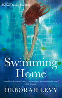 Cover for Swimming Home by Deborah Levy