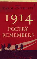 Cover for 1914: Poetry Remembers by Carol Ann Duffy