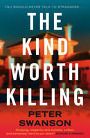 Cover for The Kind Worth Killing by Peter Swanson