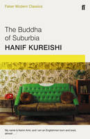 Cover for The Buddha of Suburbia Faber Modern Classics by Hanif Kureishi