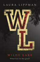 Cover for Wilde Lake by Laura Lippman