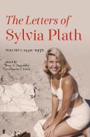 Letters of Sylvia Plath Volume I 1940-1956 by Sylvia Plath