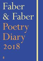 Faber & Faber Poetry Diary 2018 Royal Blue by Various Poets