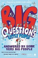 Big Questions from Little People . . . Answered by Some Very Big People by Gemma Elwin Harris