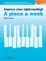 Improve Your Sight-Reading! - A Piece a Week Piano by Paul Harris
