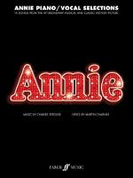 Annie (Piano/Vocal Selections) by Charles Strouse, Martin Charnin