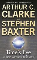 Time Odyssey, Time's Eye by Arthur C, Baxter, Stephen Clarke
