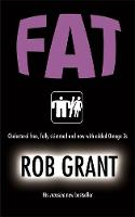 Cover for Fat by Rob Grant