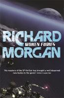 Cover for Woken Furies by Richard Morgan