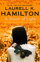 Cover for A Shiver of Light Book 9 by Laurell K. Hamilton