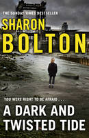 Cover for A Dark and Twisted Tide Lacey Flint Series, Book 4 by Sharon Bolton