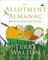 The Allotment Almanac by Terry Walton