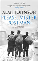 Cover for Please, Mr Postman by Alan Johnson