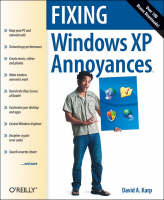 Fixing Windows XP Annoyances by David Karp