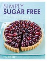 Simply Sugar Free by Susanna Booth