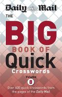 Daily Mail Big Book of Quick Crosswords by Daily Mail