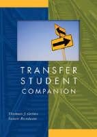 Transfer Student Companion by Thomas J. Grites, Susan Rondeau