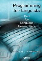 Programming for Linguists - Java Technology for Language Researchers by Michael Hammond
