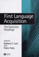 First Language Acquisition The Essential Readings by Barbara Lust