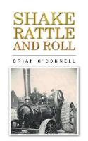 Shake, Rattle and Roll by Brian O'Donnell
