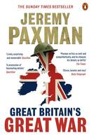 Cover for Great Britain's Great War by Jeremy Paxman