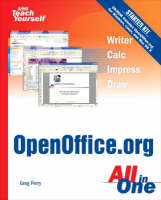 Sams Teach Yourself Openoffice.Org All in One by Greg Perry