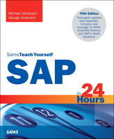 SAP in 24 Hours, Sams Teach Yourself by George Anderson, Michael Missbach