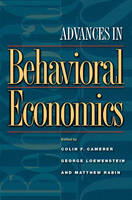 Advances in Behavioral Economics by Colin F. Camerer