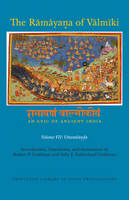 The Ramayana of Valmiki: An Epic of Ancient India, Volume VII Uttarakanda by Robert P. Goldman, Sally Sutherland Goldman