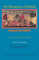 The Ramayana of Valmiki: An Epic of Ancient India, Volume III Aranyakanda by Robert P. Goldman