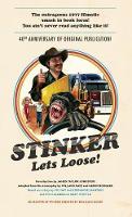 Stinker Lets Loose! by Mike Sacks, James Taylor Johnston