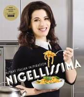 Cover for Nigellissima Instant Italian Inspiration by Nigella Lawson