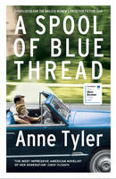 Cover for A Spool of Blue Thread by Anne Tyler