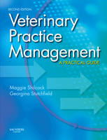 Veterinary Practice Management A Practical Guide by Maggie Shilcock, Georgina Stutchfield