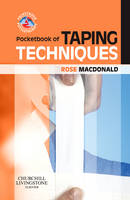 Pocketbook of Taping Techniques by Rose MacDonald