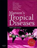 Manson's Tropical Diseases Expert Consult - Online and Print by Jeremy Farrar